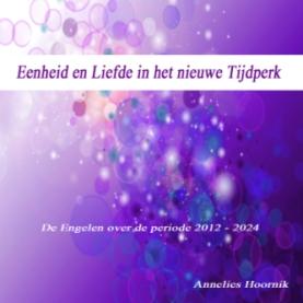 CD Eenheid en Liefde in het nieuwe Tijdperk van Annelies Hoornik